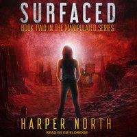 Surfaced - Harper North
