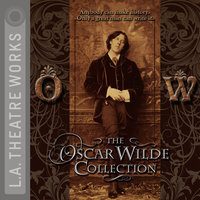 The Oscar Wilde Collection - Oscar Wilde