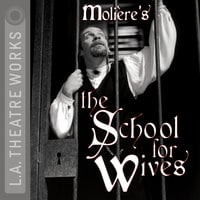 The School for Wives - Molière