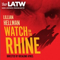 Watch on the Rhine - Lillian Hellman