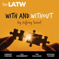 With and Without - Jeffrey Sweet
