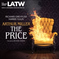 The Price - Arthur Miller