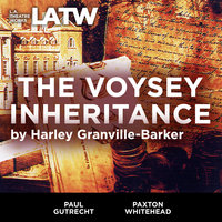 The Voysey Inheritance - Harley Granville-Barker