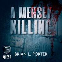 A Mersey Killing - Brian L. Porter