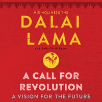 A Call for Revolution: A Vision for the Future - Dalai Lama,Sofia Stril-Rever