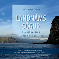 Landnámssögur við þjóðveginn - Jón R. Hjálmarsson