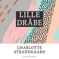 Lille dråbe - Charlotte Strandgaard