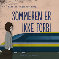 Sommeren er ikke forbi - Kirsten Mejlhede Krog