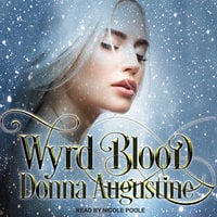 Wyrd Blood - Donna Augustine