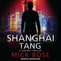 Shanghai Tang - Mick Bose