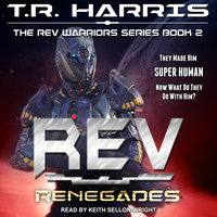 REV: Renegades - T.R. Harris