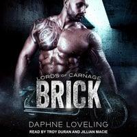 Brick - Daphne Loveling