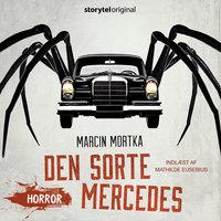 Den sorte Mercedes - Marcin Mortka,Barend de Voogd