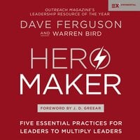 Hero Maker - Warren Bird, Dave Ferguson