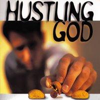 Hustling God - M. Craig Barnes