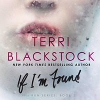 If I'm Found - Terri Blackstock