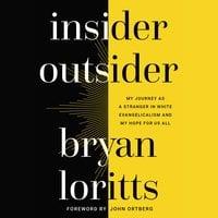 Insider Outsider - Bryan Loritts