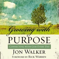 Growing with Purpose - Jon Walker