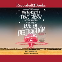 The Incredible True Story of the Making of the Eve of Destruction - Amy Brashear