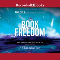 The Book of Freedom - Paul Selig