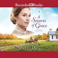 A Season of Grace - Lauraine Snelling