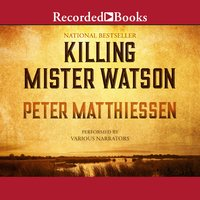 Killing Mr. Watson - Peter Matthiessen