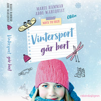 Note to self: Vintersport går bort - Abbe Wahlquist,Marie Hammar