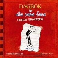 Gregs bravader : Dagbok för alla mina fans - Jeff Kinney