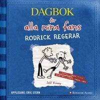 Rodrick regerar : Dagbok för alla mina fans - Jeff Kinney