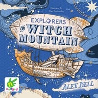 Explorers on Witch Mountain - Alex Bell