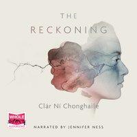 The Reckoning - Clár Ní Chonghaile