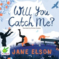 Will You Catch Me? - Jane Elson