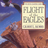 Flight of the Eagles - Gilbert Morris