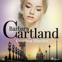 Gouden illusies - Barbara Cartland