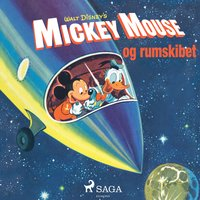 Mickey Mouse og rumskibet - Disney