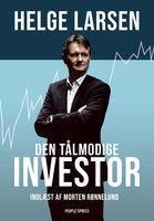 Den tålmodige investor - Helge Larsen