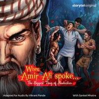 When Amir Ali Spoke... S1E1 - Vikrant Pande
