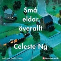 Små eldar överallt - Celeste Ng