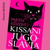 Kissani Jugoslavia - Pajtim Statovci