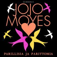 Parillisia ja parittomia - Jojo Moyes