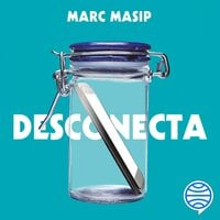 Desconecta - Marc Masip Montaner