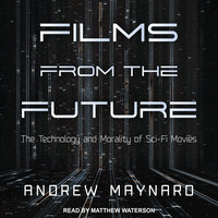 Films from the Future - Andrew Maynard