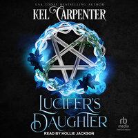 Lucifer's Daughter - Kel Carpenter