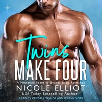 Twins Make Four - Nicole Elliot