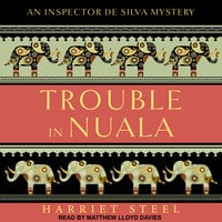 Trouble in Nuala - Harriet Steel