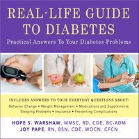 Real-Life Guide to Diabetes - Joy Pape, Hope S. Warshaw