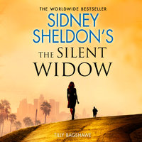 Sidney Sheldon's The Silent Widow - Sidney Sheldon, Tilly Bagshawe