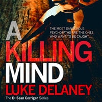 A Killing Mind - Luke Delaney