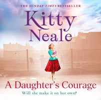 A Daughter's Courage - Kitty Neale