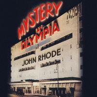 Mystery at Olympia - John Rhode